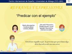 Predicar con el ejemplo. www.uma.es/centrointernacionaldeespanol