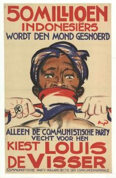 "million Indonesians have spoken."", 1929 Dutch election poster, by Henri Pieck, for the Communist Party Holland. In support of independence for the Dutch East Indies (Indonesia). Vintage Advertisements, Vintage Ads, Vintage Posters, Political Posters, Political Art, Political Prisoners, Volkswagen Germany, Dutch East Indies, Old Ads"