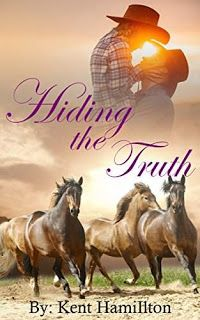 Hiding The Truth (historical romantic wild west old west books Book 2) by Kent HamiIlton #ebooks #kindlebooks #freebooks #bargainbooks #amazon #goodkindles
