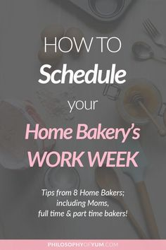How to plan your home bakery's work schedule to prevent burn-out, but still make a substantial income AND spend time with my family! Includes schedules and advice from 8 Home Bakery owners! Bakery Business Plan, Baking Business, Cake Business, Business Planning, Business Tips, Business Logo, Business Marketing, Content Marketing, Internet Marketing