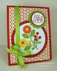 handmade get well card ... cheerful colors and circle features ... like those round flowers and berries in the int layered circle ... Stampin' Up!