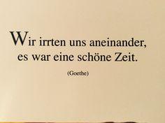 Wir irrten uns aneinander... Schöner Spruch. Goethe. Postkarte. Wien.