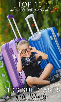 Adorable but practical suitcases for kids!  All with wheels as we believe that is essential!  Broken down into 'top 5 rolling kids suitcases for girls' and 'top 5 suitcases with wheels for boys'!  Read more on our blog wanderluststorytellers.com.au