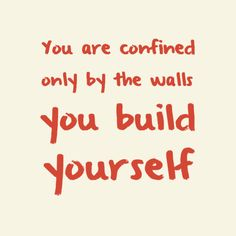 Break down those walls and achieve your goals!  #YYCBusiness #YYC #WiseWords