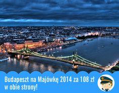 Budapeszt na Majówkę 2014 za 108 zł w obie strony! - Blog Pana Lotka