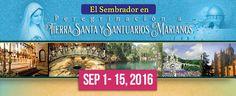 ESNE El Sembrador Nueva Evangelización Peregrinacion A Tierra Santa y Santuarios Marianos