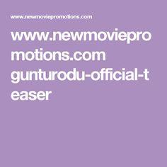 www.newmoviepromotions.com gunturodu-official-teaser