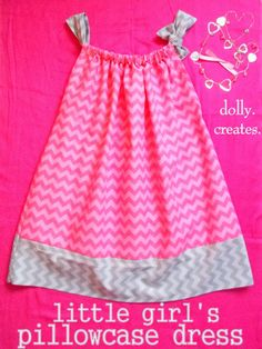 Little Girl's Pillowcase Dress
