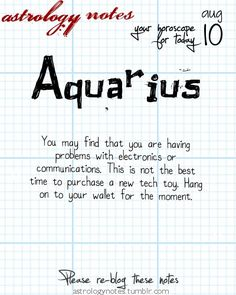 Aquarius Astrology Note: The best horoscopes on the web:  Visit iFate.com Astrology today!
