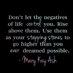 Mary Kay Ash Wise Words found on Mary KayTribute.com                                                                                                                                                                                 More