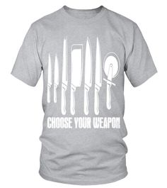 Teezily sells Women's Tees CHOOSE YOUR WEAPON chef T shirt birthday gift online ▻ Fast worldwide shipping ▻ Unique style, color and graphic ▻ Start shopping today! Online Birthday Gifts, Online Gifts, Types Of Sleeves, Short Sleeves, Types Of Collars, Neck T Shirt, Weapons, Tees, Shirts
