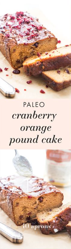 Paleo Cranberry Orange Pound Cake | A perfect recipe for the holidays! Gluten-free and dairy-free. #paleo #holidayrecipes