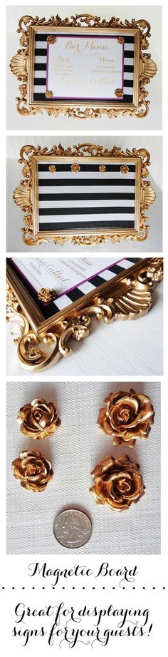 Magnetic message board...perfect addition to your wedding or home decor!  Vintage gold frame with gold rose magnets and black and white striped background.  Custom signs or menus (as pictured) can be made upon request.  2 available now in my store.  https://www.etsy.com/listing/192424082/ornate-gold-framed-magnetic-memo-board?ref=listing-shop-header-2: