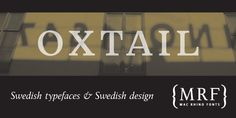 Oxtail - Webfont & Desktop font « MyFonts