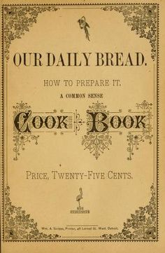 1879 | Our Daily Bread. How to Prepare it: A Common Sense Cook Book.  How to cook Fruit  Recipes on Page 53