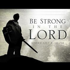 Ephesians - Be strong in the Lord, and the power of His might! Women Of Faith, Faith In God, Bible Verses Quotes, Bible Scriptures, Jesus Freak, Prayer Warrior, God Loves Me, Words Of Encouragement, Christian Quotes