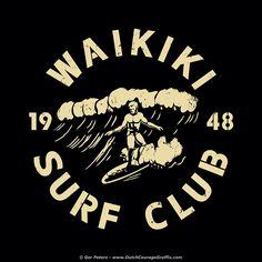 """Waikiki Surf Club 1948"" vintage T-shirt re-creation #Waikiki #surfing #Hawaii #vintage #shirt"