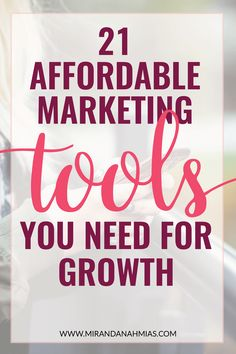 21 Affordable Marketing Tools Your Business Need Mobile Marketing, Marketing Tools, Business Marketing, Content Marketing, Business Tips, Internet Marketing, Online Marketing, Social Media Marketing, Online Business