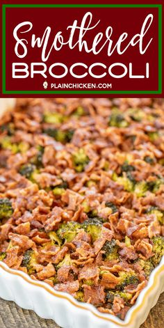 Smothered Broccoli - fresh broccoli baked in bacon, brown sugar, butter, soy sauce and garlic. This is the most requested broccoli recipe in our house.Everybody gets seconds. Broccoli Bake, Fresh Broccoli, Broccoli Recipes, Bacon Recipes, Meatloaf Recipes, Casserole Recipes, Cooking Recipes, Healthy Recipes, Butter Broccoli
