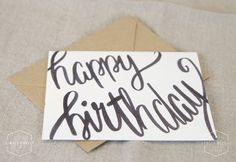 Happy Birthday Card, Handlettered Card, Greeting Card