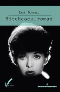 Le Bouquinovore: Hitchcock le roman, René Bonnell