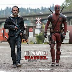 """Previously on AMC The Walking Deadpool...WADE: """"Rick's a good man but he has the sense of humor of a Walker with hemorrhoids. It's a shame I'm going to have to kill him."""".....RICK: """"Wade's pretty good at taking down Walkers, but not even Merle was this irritating. It's a shame I'm going to have to kill him."""""""