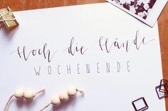 """""""Hoch die Hände Wochenende"""" by Kreativstudio SH. Flatlay. Handlettering. Stationary. Papeterie für jeden Anlass.  Go and check my facebook site https://www.facebook.com/kreativstudiosh/"""