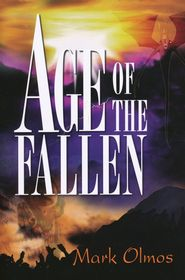The Age of the Fallen   -               By: Mark Olmos