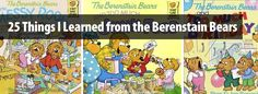 25 Things I Learned from the Berenstain Bears via @halfpricebooks