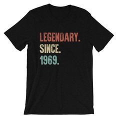 birthday gift for men and women, Vintage t shirt, Legendary Since Born in 1969 Shirt, birthday gift t-shirt, 1969 tshirt by DutchTees on Etsy 50th Birthday Gifts For Men, Mom Birthday Crafts, Birthday Shirts, Birthday Ideas, Women Birthday, 60th Birthday, Vintage T Shirts, Retro Vintage, Tee Shirts