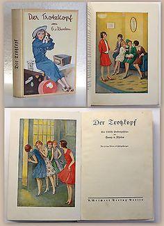 Emmy Rhoden Der Trotzkopf um 1930 Jugendliteratur Mädchenbuch Belletristik  xz