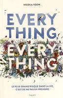 Les lectures de Mylène: Everything, Everything de Nicola Yoon