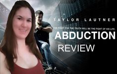 Abduction Movie Review by LaurenLovesMovies