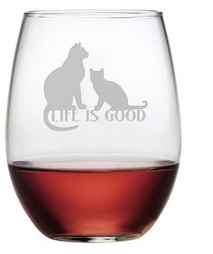 Life is Good - Cats Stemless Wine Glasses