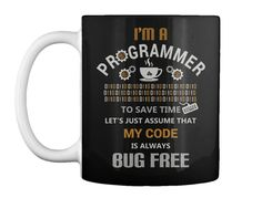 (Only at $11.99 discounted price ) Programmers' Mug. Not Sold in Store!! Guaranteed Safe and Secure checkout via: PayPal | VISA | MASTERCARD   #ProgrammingMug   #Bugs #Bug #Debugging #Programming #Programmer #Programmers #Coding #Coder #Coders #ComputerProgrammer #ProgrammingHumor #ProgrammingFun #Geeky #Geek #Nerdy #Nerd