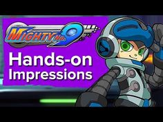 Mighty No 9 gameplay - It's all about that dash (Hands-on impressions) - YouTube