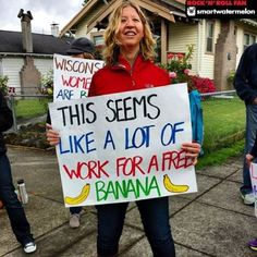 …a lot of work for a free banana | BestRaceSigns.wordpress.com