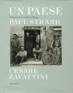Un Paese: Portrait of an Italian Village by Cesare Zavattini. $49.99. Publisher: Aperture; 1st edition (December 30, 1899). Author: Cesare Zavattini. Publication: December 30, 1899. 106 pages