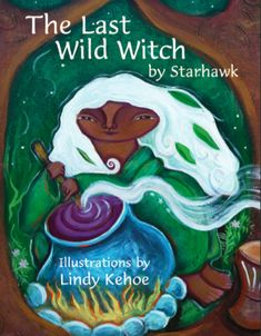 awesome kids' book by starhawk, modern earth-based spiritual activist