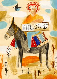 by Inma Lorente . The Biblioburro is a traveling library… Children's Book Illustration, Character Illustration, Character Sketches, People Illustration, Collages, Boy Drawing, Naive Art, Outsider Art, Art Pages