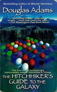 READ -A classic from the 20th century: The Hitchhiker's Guide to the Galaxy by Douglas Adams