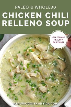 This Paleo Whole30 Chicken Chili Relleno Soup is creamy, flavorful, and so delicious! A healthy gluten free, dairy free, and low FODMAP meal the whole family will love. #paleo #whole30 #lowfodmap #healthy #dairyfree | realfoodwithjessica.com via @realfoodwithjessica Chili Relleno, Oven Fried Chicken, Chicken Chili, Fodmap Recipes, Paleo Recipes, Paleo Meals, Mexican Recipes, Paleo Soup, Paleo Diet