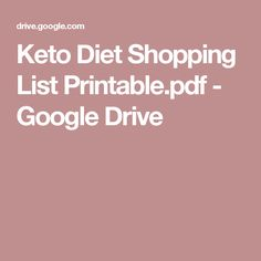 Keto Diet Shopping List Printable.pdf - Google Drive