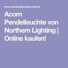 Acorn Pendelleuchte von Northern Lighting | Online kaufen!