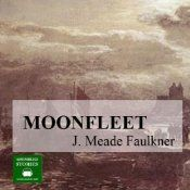 Moonfleet ~ J.M.  Faulkner.  Excellent teen, YA listen. A tale of smuggling and mystery on the Dorset coast as told by John Trenchard, a boy obsessed with discovering the secret of Colonel 'Blackbeard' Mohune's hidden treasure. One night, trapped in the Mohune family vault beneath the church, John finds a locket round the Colonel's neck which contains verses from the Psalms of David. What could it mean?