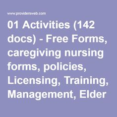 01 Activities (142 docs) - Free Forms, caregiving nursing forms, policies, Licensing, Training, Management, Elder Care, Assisted Living, Alzheimer's, ALF