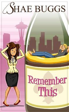 Remember This (A Romantic Comedy) by Shae Buggs, http://www.amazon.com/dp/B00A0C9T5U/ref=cm_sw_r_pi_dp_b3o6tb1D7VC34
