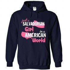 Just A Salvadorian  Girl In An American World - #hoodies womens #sweater for fall. GUARANTEE => https://www.sunfrog.com/No-Category/Just-A-Salvadorian-Girl-In-An-American-World-2621-NavyBlue-Hoodie.html?68278