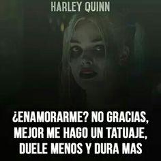 Prefiero el tatuaje ^ - ^ Harley Quinn, Joker And Harley, Frases Tumblr, Sad Love, Spanish Quotes, Cool Words, Sentences, Love Quotes, Memes