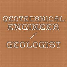 Geotechnical Engineer / Geologist
